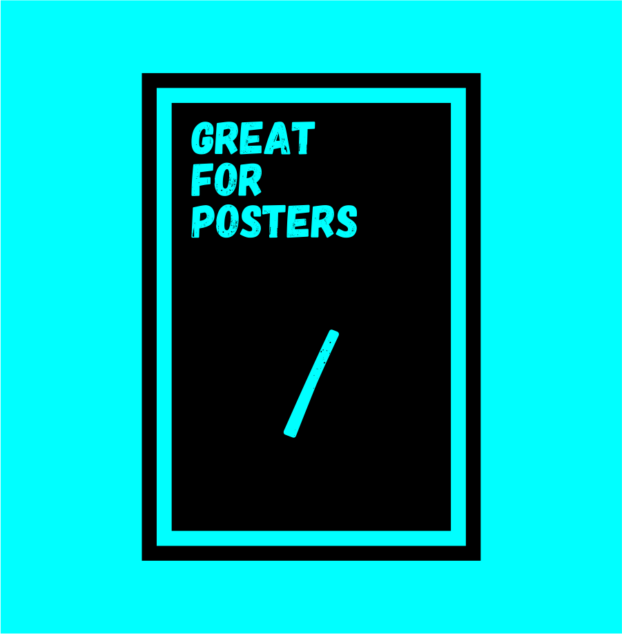 great for posters